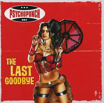 Psychopunch The Last Goodbye (Silverdust records/Sound Pollution)