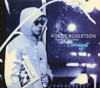 Robbie Robertson How to become clairvoyant (Universal)