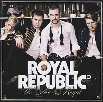 Royal Republic We Are the Royal (Bonnier Amigo)