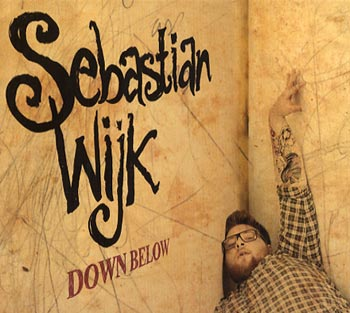 Sebastian Wijk Down Below (Little Wonders/Universal)