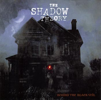 The Shadow Theory Behind The Black Veil (Century Media/EMI)