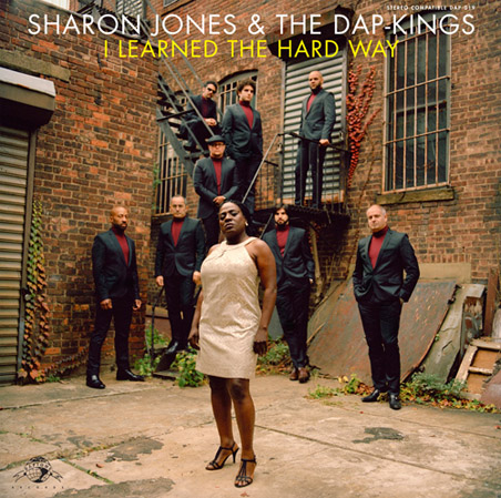 Sharon Jones & The Dap-Kings I learned the hard way (Daptone/Border)