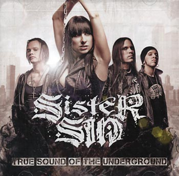 Sister Sin True sound of the underground (Victory/Sound Pollution)