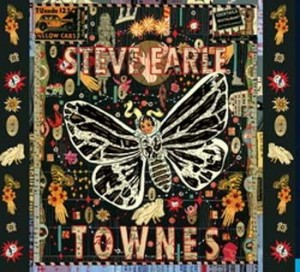 "Steve Earle ""Townes"" (Blue Rose/Sound Pollution)"