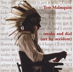 """Tom Malmquist """"Smoke & dial (Art By Accident)"""" (Bonnier Amigo)"""