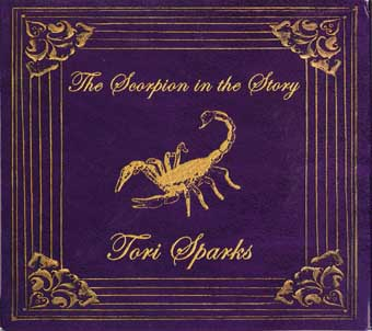 Tori Sparks The Scorpion in the story (Glass Mountain Records/Hemifrån)