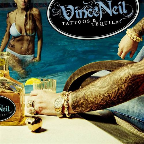 Vince Neil Tattoos & Tequila (Frontiers/Bonnier Amigo)