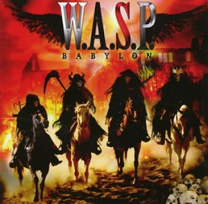 "W.A.S.P. ""Babylon"" (Demolition/Sound Pollution)"