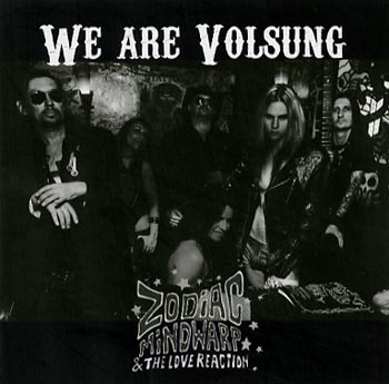 Zodiac Mindwarp & The Love Reaction We Are Volsung (Steamhammer/SPV)